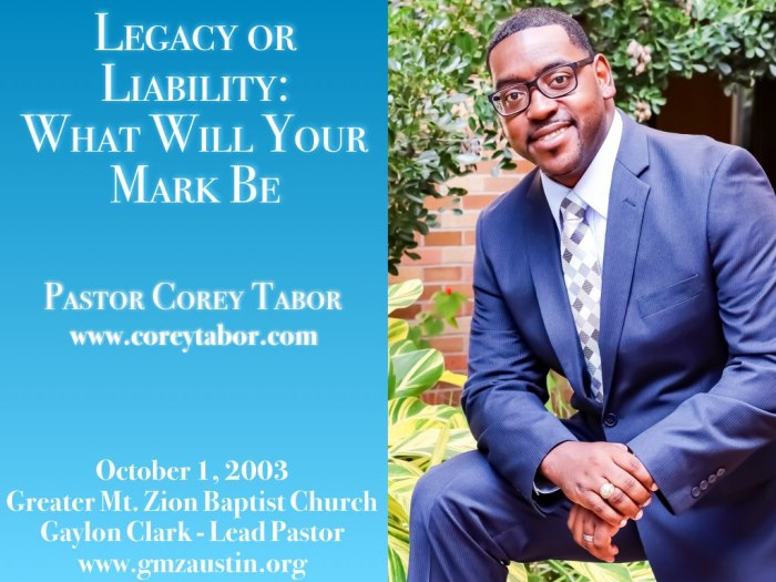 Legacy or Liability - What Will Your Mark Be - Pastor Corey Tabor